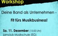 Workshop: Deine Band als Unternehmen