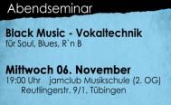 Abendseminar für Sängerinnen und Sänger am 6. November: Black Music