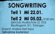 Abendseminar SONGWRITING   Teil 1: Mi 22.01 und Teil 2: Mi 05.02.